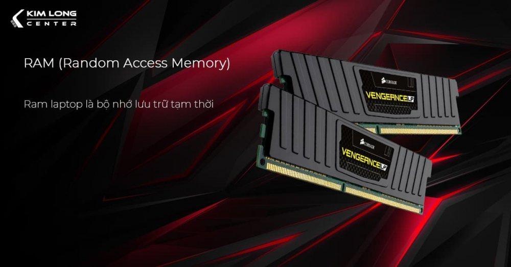 Ram laptop là bộ nhớ lưu trữ tạm thời